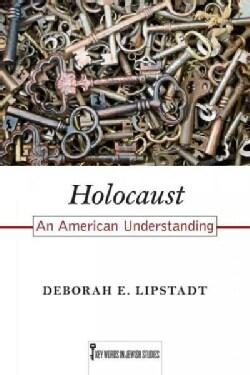 Holocaust: An American Understanding (Paperback)