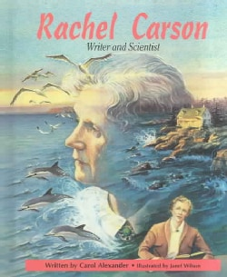 Rachel Carson, Writer and Scientist (Hardcover)