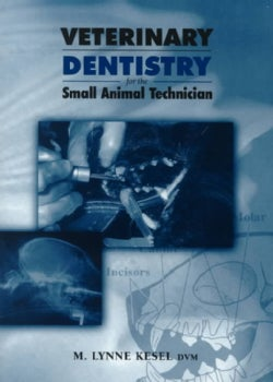 Veterinary Dentistry for the Small Animal Technician (Paperback)