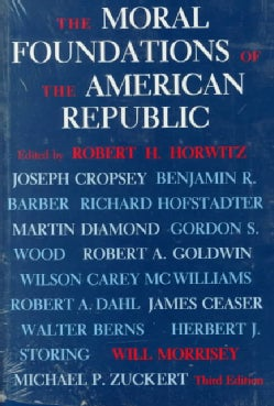 The Moral Foundations of the American Republic (Paperback)