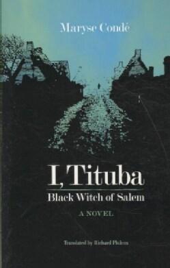 I, Tituba, Black Witch of Salem (Paperback)