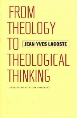 From Theology to Theological Thinking (Hardcover)