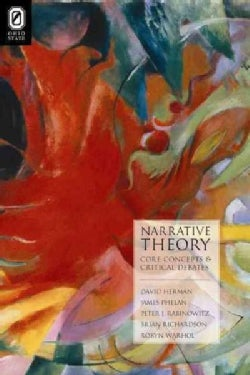 Narrative Theory: Core Concepts and Critical Debates (Paperback)