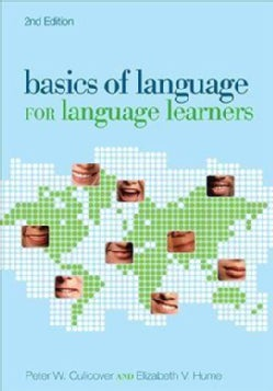 Basics of Language for Language Learners (Paperback)