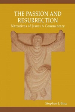 The Passion and Resurrection Narratives of Jesus (Paperback)