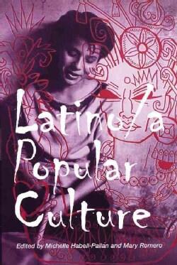Latino/a Popular Culture (Paperback)