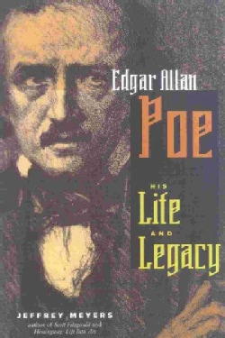 Edgar Allan Poe: His Life and Legacy (Paperback)