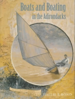 Boats and Boating in the Adirondacks (Paperback)