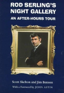 Rod Serling's Night Gallery: An After-Hours Tour (Paperback)