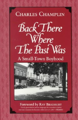 Back There Where the Past Was: A Small-Town Boyhood (Paperback)
