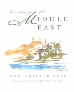 Painting the Middle East (Hardcover)