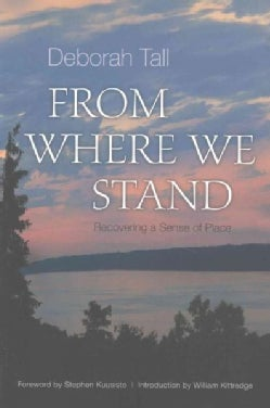 From Where We Stand: Recovering a Sense of Place (Paperback)