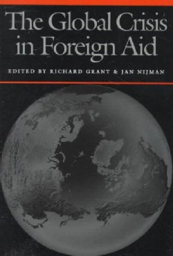 The Global Crisis in Foreign Aid (Hardcover)