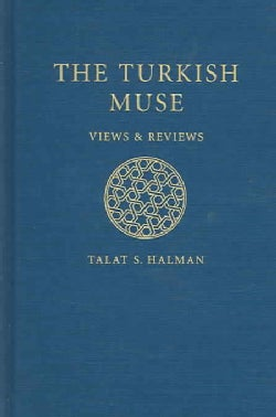 The Turkish Muse: Views And Reviews, 1960s-1990's (Hardcover)