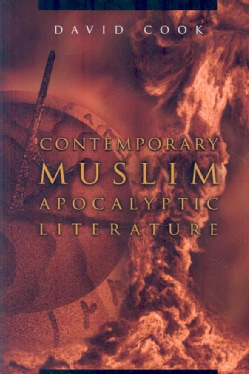 Contemporary Muslim Apocalyptic Literature (Paperback)
