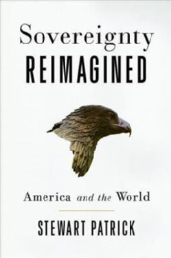 The Sovereignty Wars: Reconciling America With the World (Hardcover)