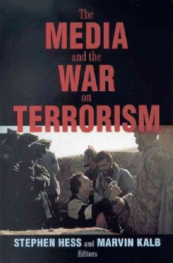 The Media and the War on Terrorism (Paperback)