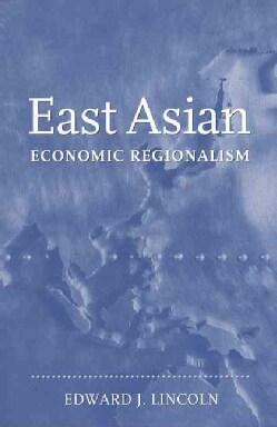 East Asian Economic Regionalism (Paperback)