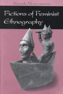 Fictions of Feminist Ethnography (Paperback)