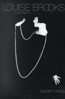 Louise Brooks: A Biography (Paperback)
