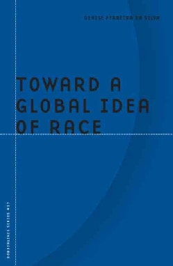 Toward a Global Idea of Race (Paperback)