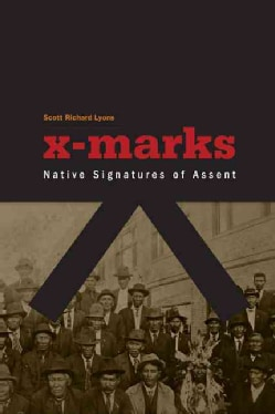 X-marks: Native Signatures of Assent (Paperback)