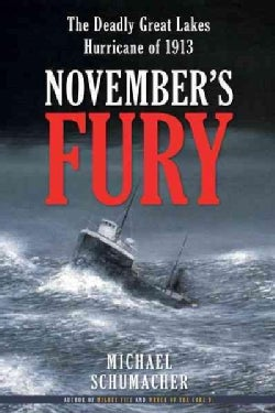 November's Fury: The Deadly Great Lakes Hurricane of 1913 (Paperback)