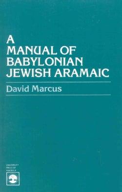 A Manual of Babylonian Jewish Aramaic (Paperback)