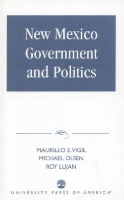 New Mexico Government and Politics (Paperback)