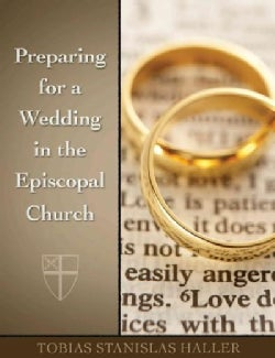 Preparing for a Wedding in the Episcopal Church (Paperback)