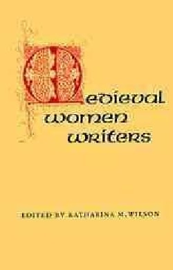 Medieval Women Writers (Paperback)