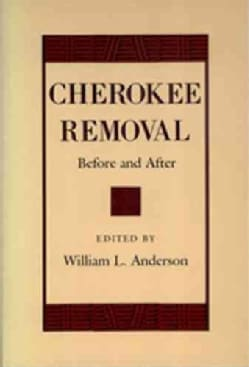 Cherokee Removal: Before and After (Paperback)