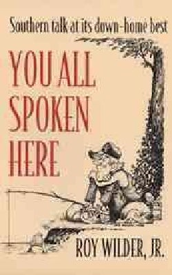 You All Spoken Here (Paperback)