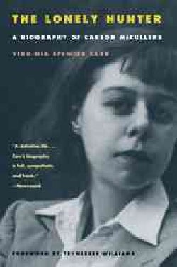 The Lonely Hunter: A Biography of Carson McCullers (Paperback)