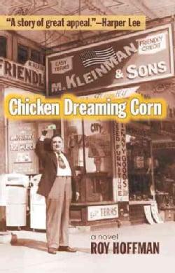 Chicken Dreaming Corn (Paperback)