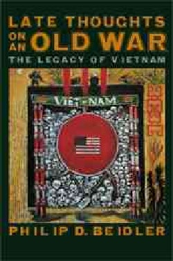 Late Thoughts on an Old War: The Legacy of Vietnam (Paperback)