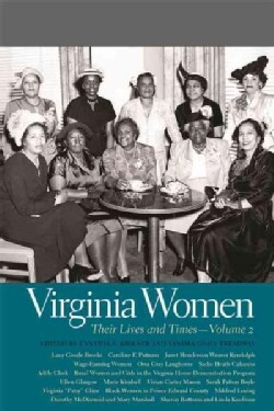 Virginia Women: Their Lives and Times (Paperback)