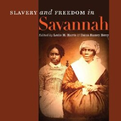 Slavery and Freedom in Savannah (Paperback)