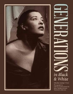 Generations in Black and White: Photographs from the James Weldon Johnson Memorial Collection (Paperback)