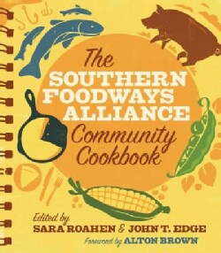 The Southern Foodways Alliance Community Cookbook (Paperback)