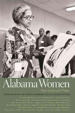 Alabama Women: Their Lives and Times (Paperback)