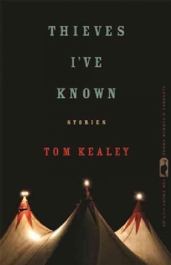 Thieves I've Known: Stories (Paperback)