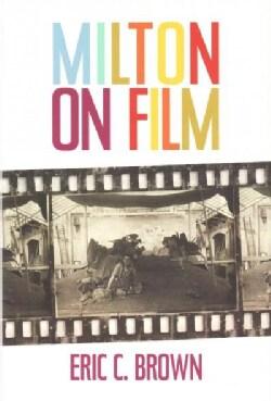 Milton on Film (Hardcover)