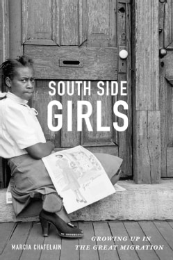South Side Girls: Growing Up in the Great Migration (Paperback)