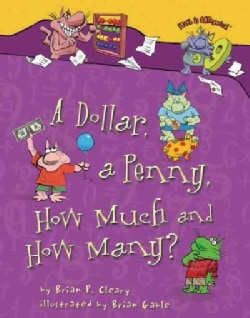 A Dollar, a Penny, How Much and How Many? (Hardcover)