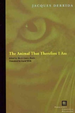 The Animal That Therefore I Am (Paperback)