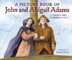 A Picture Book of John and Abigail Adams (Hardcover)