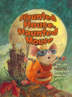 Haunted House, Haunted Mouse (Paperback)