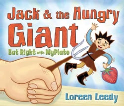 Jack & the Hungry Giant Eat Right with MyPlate (Hardcover)