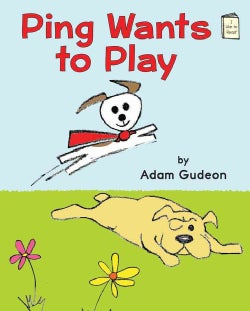 Ping Wants to Play (Hardcover)